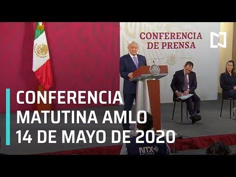 Conferencia matutina AMLO/ 14 de mayo de 2020
