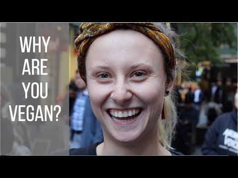 Asking 20 Every-Day People Why Theyre Vegan