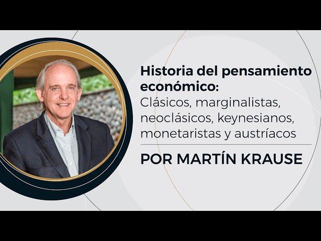 Historia del Pensamiento Económico | Prof: Martín Krause  - (2/10)