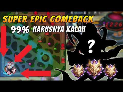 SUPER EPIC COMEBACK PALING MUSTAHIL 99 % KALAH - 1% MENANG - Mobile Legends