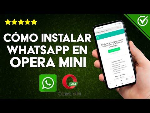 Cómo Descargar e Instalar WhatsApp Gratis en Opera Mini Fácilmente