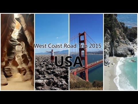 USA West Coast Road Trip 2015 filmed in 4K