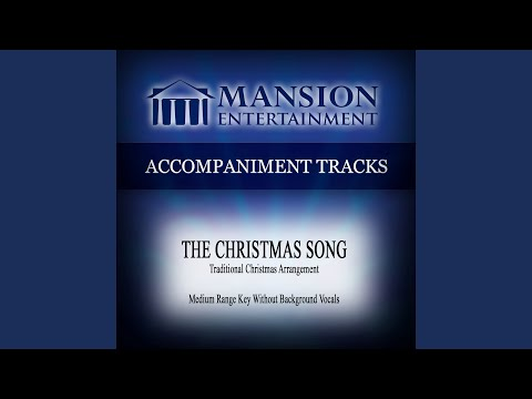 The Christmas Song (Medium Range Key Without Background Vocals)