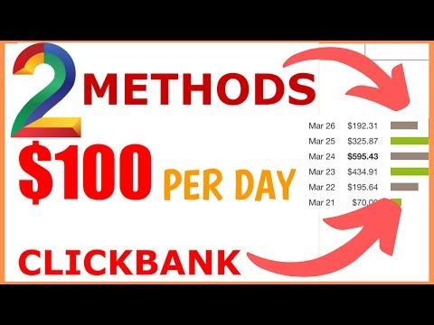2-methods-to-$100-per-day-clickbank-free-traffic-:clickbank-for-beginners-2020