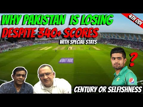 Why Pakistan is losing despite 340+ scores | 4th ODI