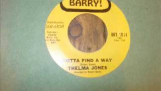 Thelma Jones - Gotta Find A Way -Barry.wmv