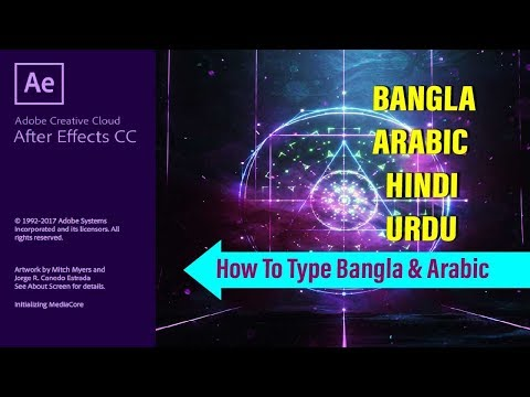 How to Type Bangla & Arabic Unicode Fonts in Adobe After Effects CC 2018