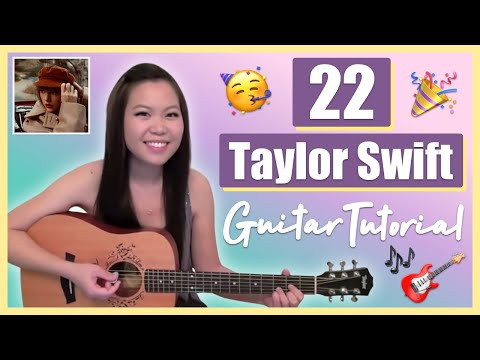 """22"" - Taylor Swift EASY Guitar Tutorial/Chords (No Capo!)"