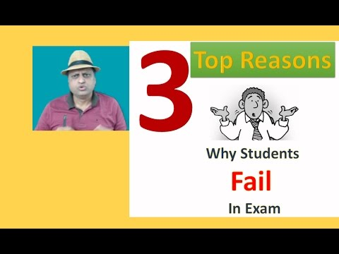 3 Top reasons for failure in exam Secret Leaked. Learn to Succeed without Failure.