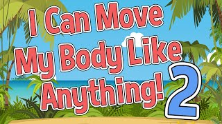 I Can Move My Body Like Anything | Vol. 2 | Jack Hartmann Brain Breaks