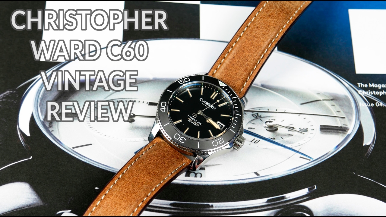 christopher ward c60 trident 600 vintage review one of the best