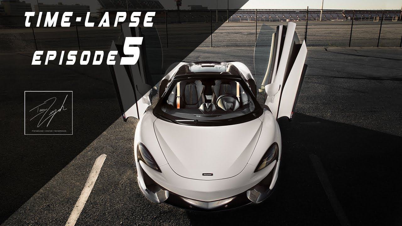 Time-Lapse Ep.5 X McClaren 570s | Editorial Edit