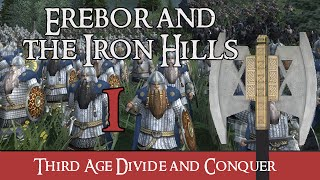 Third Age: Divide & Conquer - Dwarves of Erebor & Iron Hills #1 - A New Adventure Begins