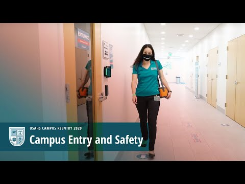 Campus Entry and Safety - USAHS Reentry 2020 Video