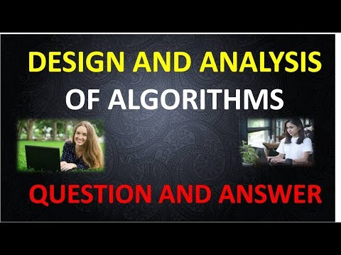 DESIGN AND ANALYSIS OF ALGORITHMS Question and Answers Part 1
