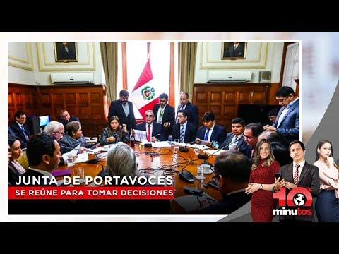 Junta de Portavoces se reúne para tomar decisiones sobre coyuntura - 10 minutos Edición Tarde