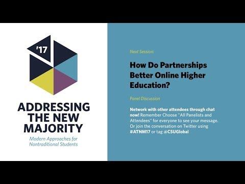 ATNM 2017: How Do Partnerships Better Online Higher Education