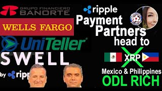 Wells Fargo & Ripple Partner Banorte, in XRP ODL RIch MEXICO  We have No DOUBT