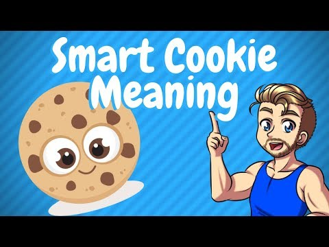 Smart Cookie Meaning