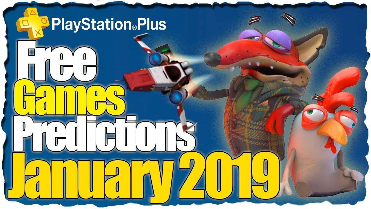 Ps Plus January 2019 Predictions Ps4 Free Games Lineup