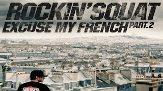 """Rockin' Squat """"Mission"""" feat Prodige Namor - Excuse My French, Vol. 2"""