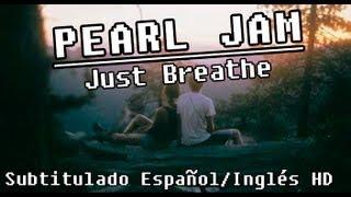 pearl jam just breathe subtitulado espaol ingls hd