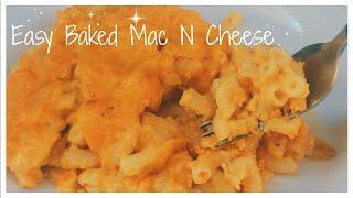 Easy Baked Mac N Cheese