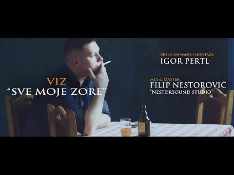 VIZ - SVE MOJE ZORE (OFFICIAL VIDEO) 2017