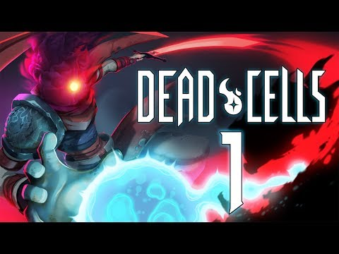 Dead Cells [Part 1] - Playing A Fun Game On The Channel For Once