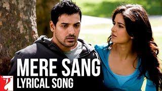 Lyrical: Mere Sang Song with Lyrics | New York | John Abraham | Katrina Kaif | Sandeep Shrivastava