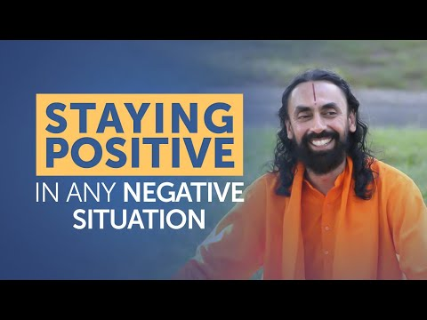 Reprogram Your Mind - Staying Positive in Any Negative Situation | Swami Mukundananda