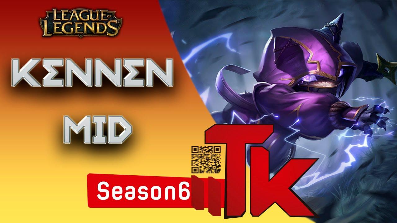 Kennen Mid league of legends como jogar kennen mid season 6 pt br