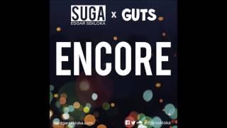 Edgar Sekloka X Guts - Encore
