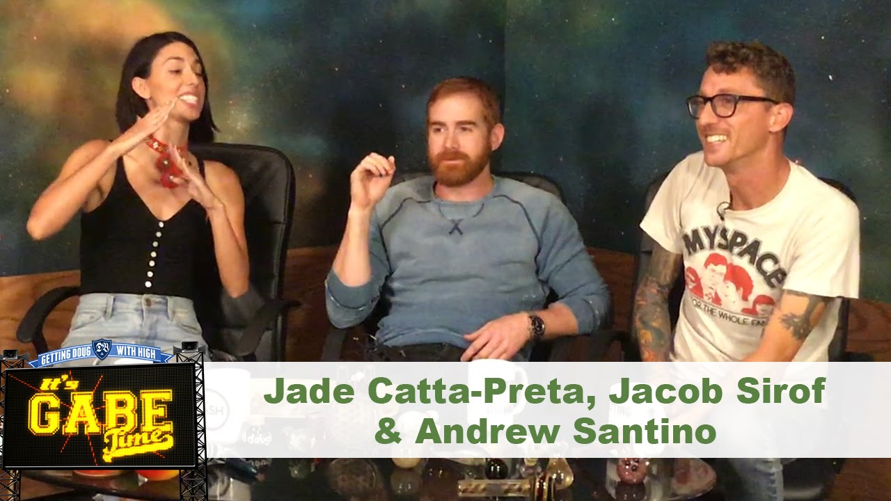 Gabe Time w/ Jade Catta-Pretta, Jacob Sirof, & Andrew Santino | Getting Doug with High