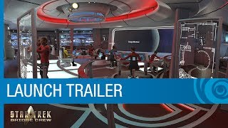 Star Trek: Bridge Crew Launch Trailer
