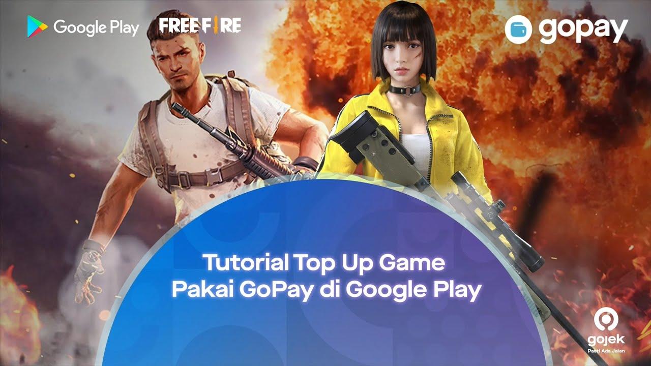 Tutorial Top Up Game Pakai Gopay Di Google Play Free Fire Youtube