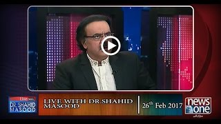 Live with Dr.Shahid Masood | 26-Feb-2017 | PSL 2017 |  Radd-ul-Fasaad | Apex Committee
