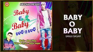 Baby O Baby (Full Audio) - Oriya Songs - Sambalpuri Songs - Oriya Dance Songs