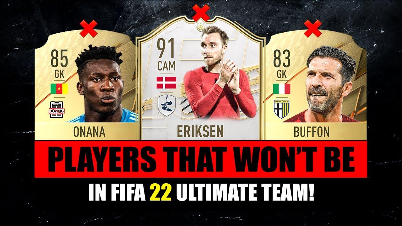 PLAYERS THAT WON'T BE IN FIFA 22! 😭💔 ft. Eriksen, Buffon, Onana…