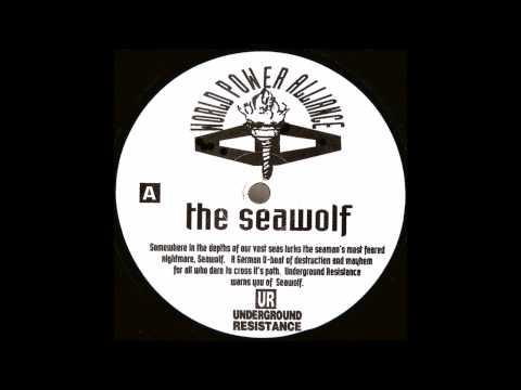 Underground Resistance - The Seawolf (1992)