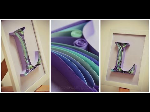 DIY Paper Quilling Letter - Tutorial Part 1