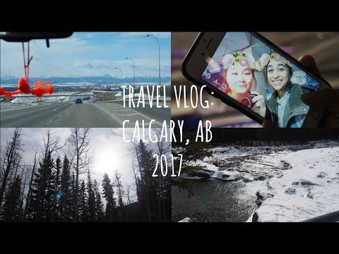 Trip to Calgary, AB 2017 VLOG!