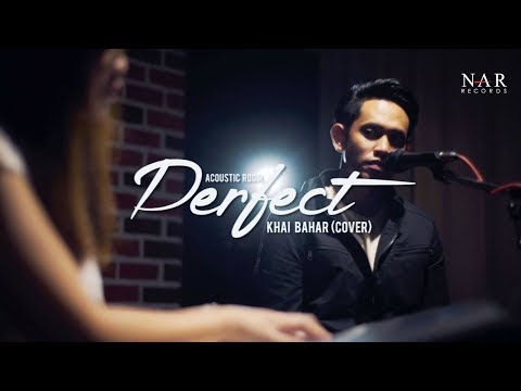 Khai Bahar - Perfect (Cover)
