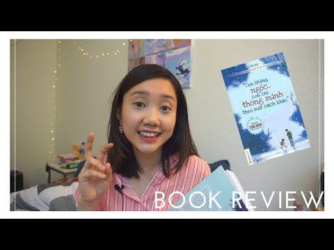 Review Sách | Con không ngốc con chỉ thông minh theo một cách khác | Thảo Nguyên