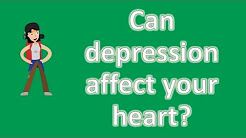 Can depression affect your heart ? |Mostly Asked Health Questions & Answers