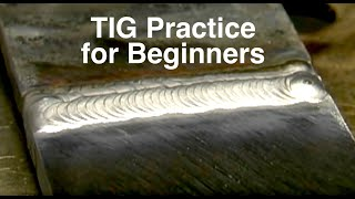 How to Tig Weld Steel - a Tig Welding Skill Drill