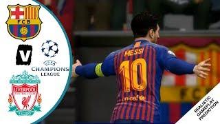 Barcelona vs Liverpool 2019 | CHAMPIONS LEAGUE