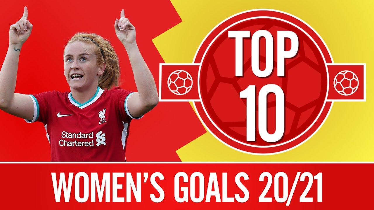 Top 10: The Women's best 20/21 goals