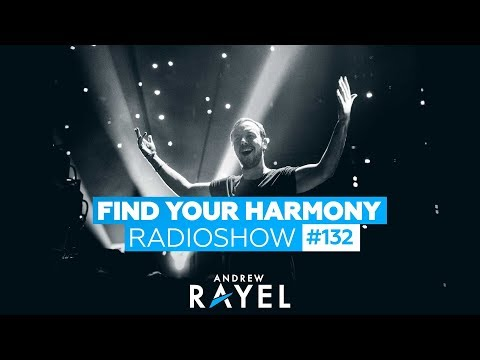 Andrew Rayel - Find Your Harmony Radioshow #132
