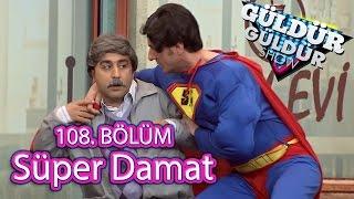 Güldür Güldür Show 108. Bölüm, Süper Kahraman Damat Skeci